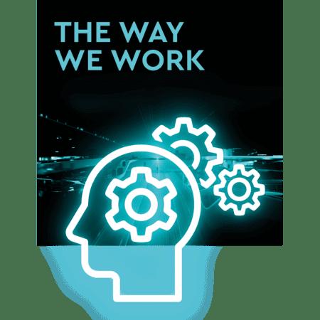 The way we work.